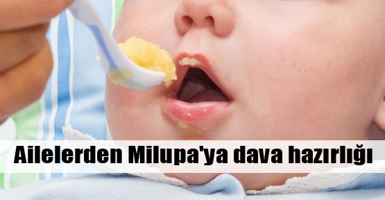 Ailelerden Milupa'ya dava hazırlığı