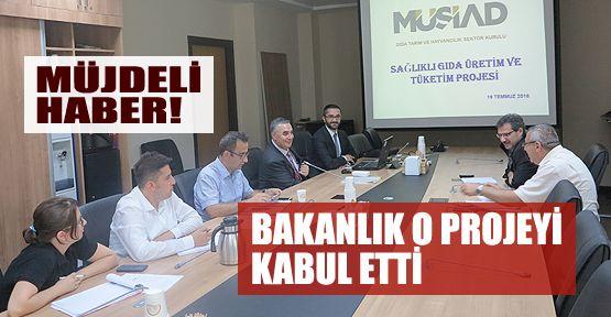 Bakanlık Müsiad'ın projesini kabul etti