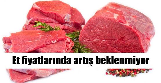 Et fiyatlarında artış beklenmiyor
