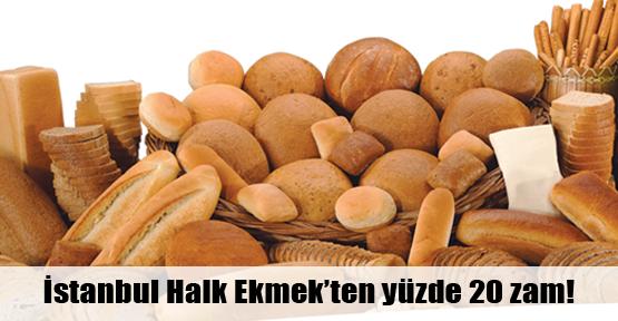 İHE ekmeğe yüzde 20 zam yaptı