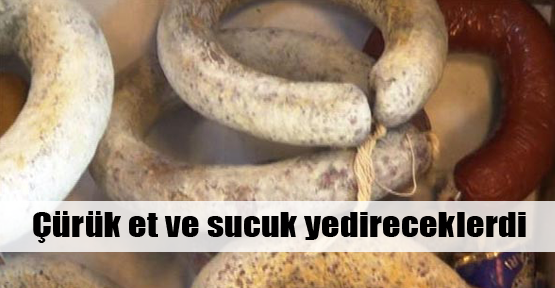 İstanbul'da çürük sucuk skandalı