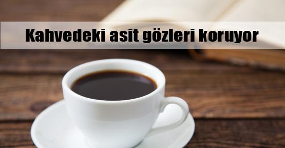 Kahve gözün ferini artırıyor