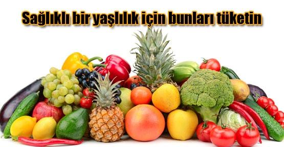 Meyve sebze yaşlılıkta da koruyor