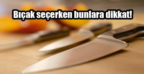 Mutfak için bıçak seçmenin incelikleri