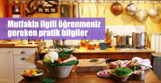 Mutfakta pratik bilgi rehberi
