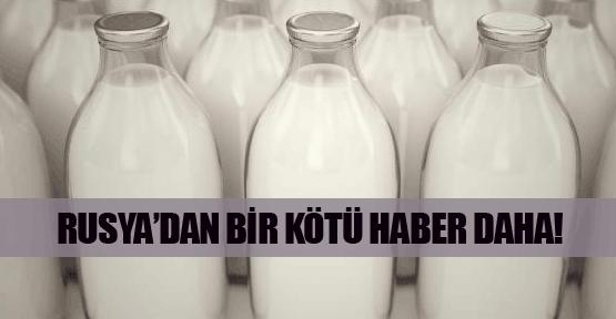 Rusya'dan Türkiye'ye süt darbesi!