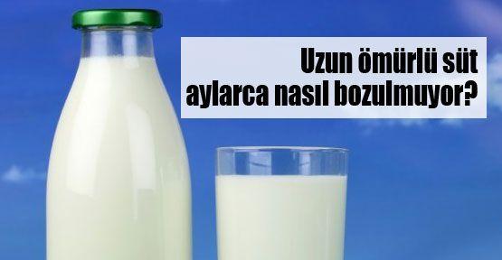 Süt aylarca nasıl bozulmuyor?