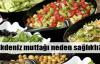 Akdeniz mutfağının sağlık sırrı
