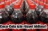 Coca-Cola için şok iddia!