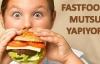 Fast food yiyenler sabırsız ve mutsuz