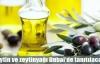 Gulfood'a zeytin ve zeytinyağı çıkarması