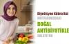 Mutfağımızdaki doğal antibiyotikler