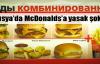 Rusya'da McDonalds burgeri yasaklanıyor