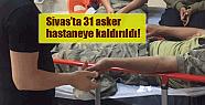 Bir gıda zehirlenmesi de Sivas'ta