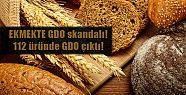 Ekmekte GDO skandalı patladı!