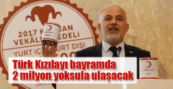 Türk Kızılayı 2 milyon yoksula ulaşacak