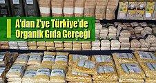 Türkiye'de organik tarım gerçeği