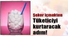 Tüketici şeker içmekten kurtulacak