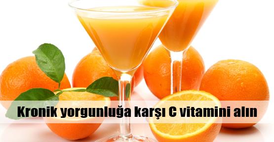 Yorgunluğa karşı C vitamini