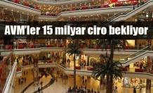 AVM'ler 115 milyar lira ciro bekliyor