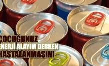Çocuklara enerji içeceği uyarısı