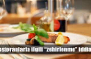 Restoranlarda gıda zehirlenmesi iddiası