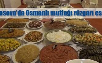 Osmanlı mutfağı Kosova'yı fethetti