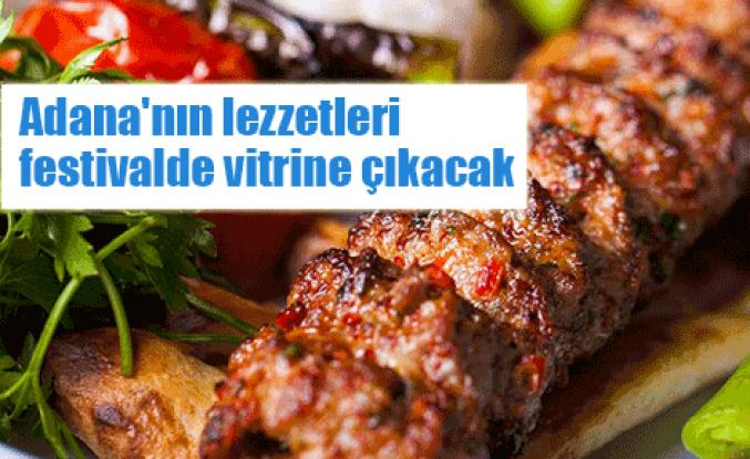 Adana lezzetleri vitrine çıkıyor