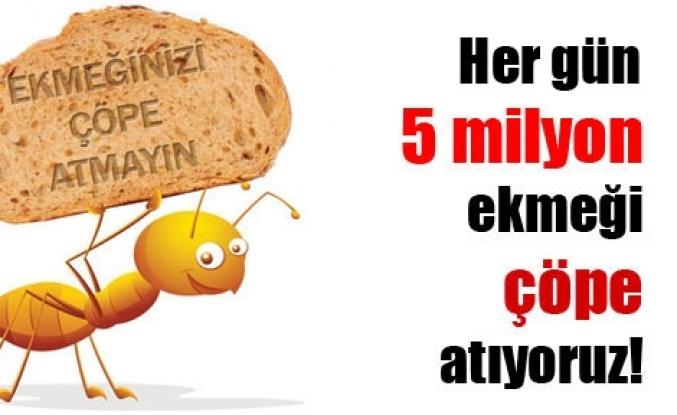 Her yıl 2 milyar liramız çöpe gidiyor!